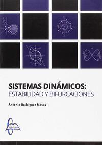SISTEMAS DINAMICOS, ESTABILIDAD Y BIFURCACIONES