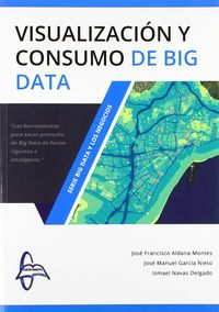 VISUALIZACION Y CONSUMO DE BIG DATA