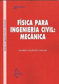 FISICA PARA INGENIERIA CIVIL - MECANICA