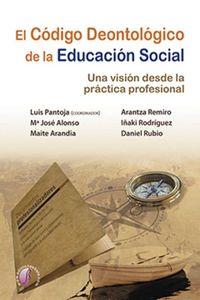El codigo deontologico de la educacion - Luis Pantoja (coord. )