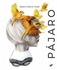 Pajaro - Beatriz Martin Vidal