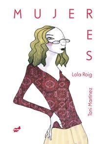 Mujeres - Lola Roig / Toni Martinez