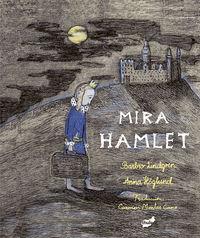 Mira Hamlet - Barbro Lindgren
