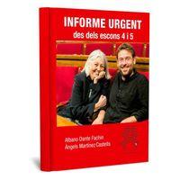 INFORME URGENT DES DELS ESCONS 4 I 5