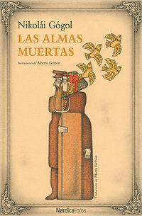 Las almas muertas - Nikolai Gogol / Alberto Gamon (il. )