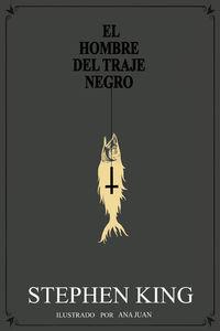 El hombre del traje negro - Stephen King / Iñigo Jauregui (il. )