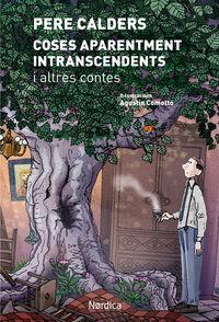 Coses Aparentment Intranscendents I Altres Contes - Pere Calders I Rossinyol