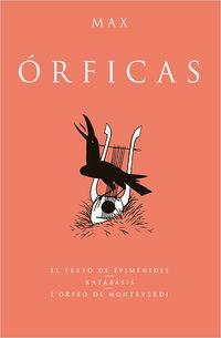 Orficas - Max / Francesc Capdevilla