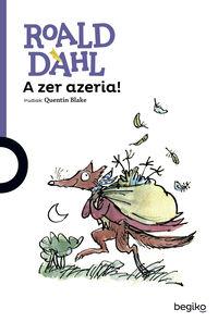 A Zer Azeria! - Roald Dahl