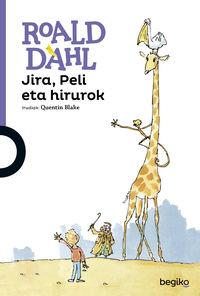 jira, peli eta hirurok - Roald Dahl