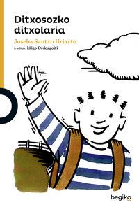 ditxosozko ditxolaria - Joseba Santxo