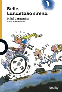 belle, landetako sirena - Mikel Garmendia