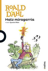 hatz miragarria - Roald Dahl