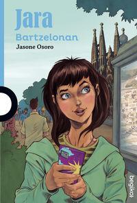 Jara Bartzelonan - Jasone Osoro