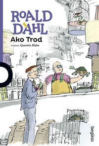 ako trod - Roald Dahl