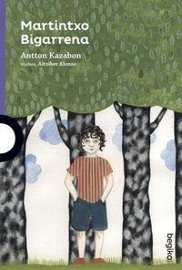 martintxo bigarrena - Antton Kazabon