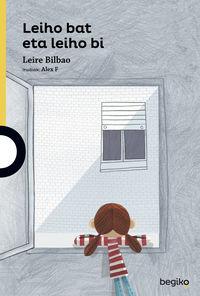 Leiho Bat Eta Leiho Bi - Leire Bilbao