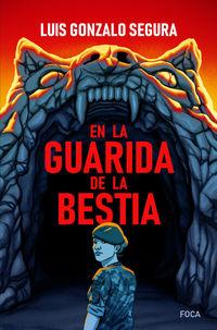 En La Guarida De La Bestia - Luis Gonzalo Segura