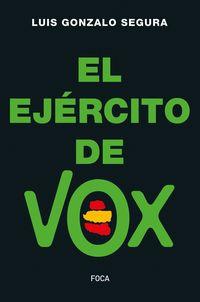 El ejercito de vox - Luis Gonzalo Segura