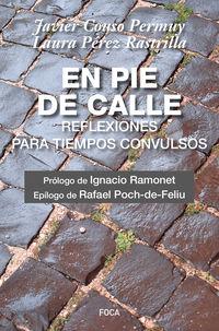 en pie de calle - reflexiones para tiempos convulsivos - Javier Couso Permuy / Laura Perez Rastrilla