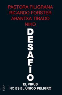 DESAFIO - EL VIRUS NO ES EL UNICO PELIGRO