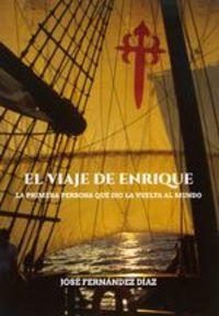El Viaje De Enrique - José Fernández Díaz