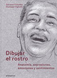 DIBUJAR EL ROSTRO - ANATOMIA, EXPRESIONES, EMOCIONES Y SENTIMIENTOS