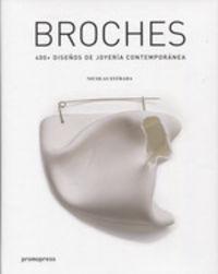 BROCHES - 400+ DISEÑOS DE JOYERIA CONTEMPORANEA