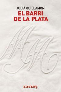 BARRI DE LA PLATA, EL