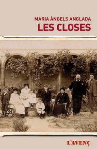 Closes, Les - Maria Angels Anglada