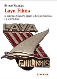 LAYA FILMS I EL CINEMA A CATALUNYA