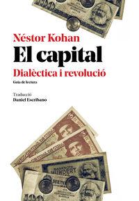 CAPITAL DIALECTICA I REVOLUCIO, EL