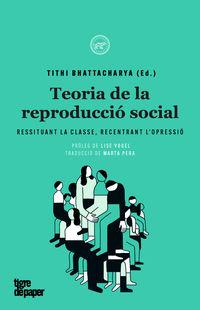 Teoria De La Reproduccio Social - Tithi Bhattacharya