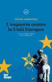 L'ESQUERRA CONTRA LA UNIO EUROPEA