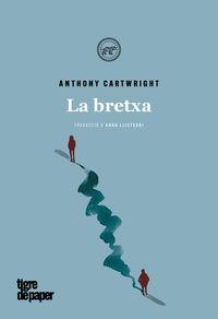 La bretxa - Anthony Cartwright