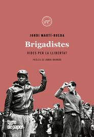 Brigadistes - Jordi Marti-Rueda