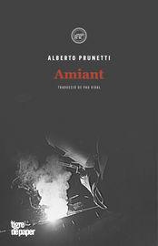 Amiant - Alberto Prunetti