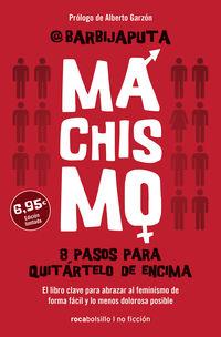 MACHISMO - 8 PASOS PARA QUITARTELO DE ENCIMA