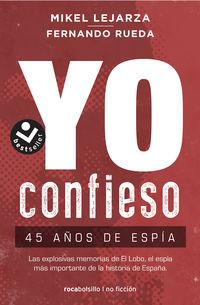 Yo Confieso - Mikel Lejarza / Fernando Rueda
