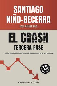Crash, El - Tercera Fase - Santiago Niño-Becerra