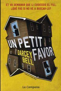 Un petit favor - Darcey Bell