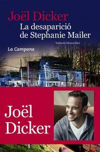 La desaparicio de stephanie mailer - Joel Dicker
