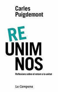 RE-UNIM-NOS - REFLEXIONES SOBRE EL RETORN A LA UNITAT