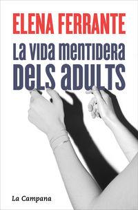 VIDA MENTIDERA DELS ADULTS, LA