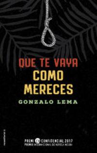 Que Te Vaya Como Mereces - Gonzalo Lema