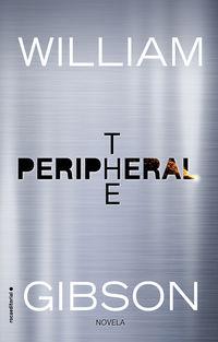 Peripheral, The (castellano) - William Gibson