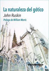 La naturaleza del gotico - John Ruskin
