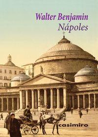 Napoles - Walter Benjamin