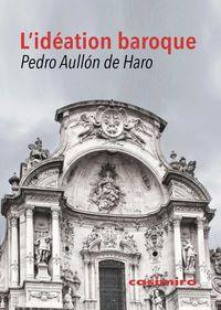 L'ideation Baroque - Pedro Aullon De Haro