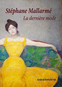 La derniere mode - Stephane Mallarme